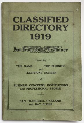 Classified Directory 1919. Containing the Name, the Business, and Telephone Number of Business...