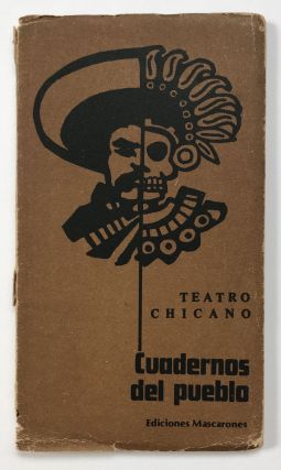 Teatro Chicano. Cuadernos de Pueblo [cover title]. Theater