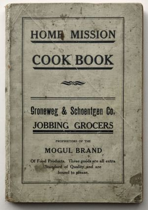 Home Mission Cook Book. Iowa, Mrs. Charles M. Harl, compiler, Cook Books