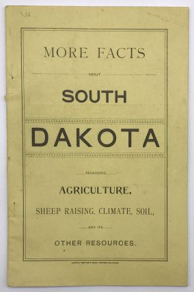 More Facts about South Dakota Regarding Agriculture, Sheep Raising, Climate, Soil, and Its Other...