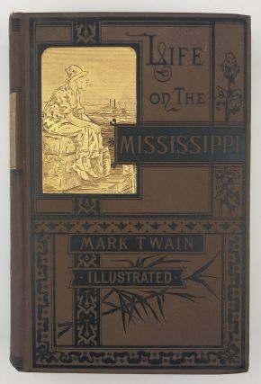 Life on the Mississippi by Mark Twain. Samuel Clemens, Mark Twain
