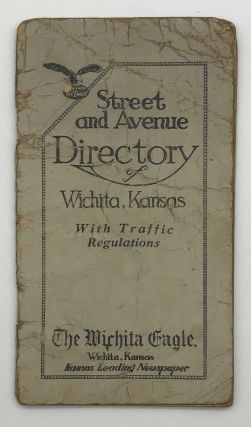 The Wichita Eagle's Complimentary Street Guide and City Map with Traffic Regulations. Kansas,...