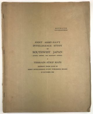 Joint Army-Navy Intelligence Study of Southwest Japan (Kyushu, Shikoku, and Southwest Honshu)...