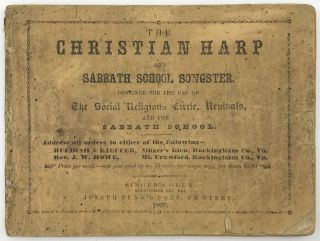The Christian Harp and Sabbath School Songster. Designed for the Use of the Social Religious...