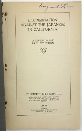 Discrimination Against Japanese in California. A Review of the Real Situation