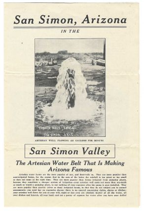 San Simon, Arizona in the San Simon Valley. The Artesian Water Belt That Is Making Arizona Famous...