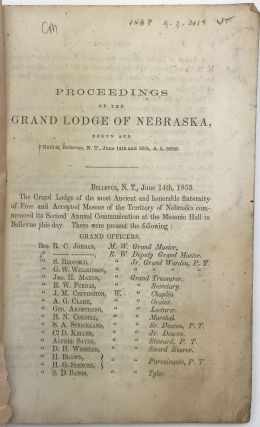 Proceedings of the Annual Communication of the Grand Lodge of Nebraska, Held at Bellevue, Commencing Wednesday, June 14th, 1859
