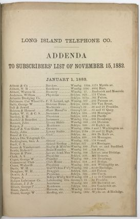 The Long Island Telephone Co. General Office, No. 397 Fulton Street, Rooms 3 and 4...List of Subscribers Connected November 15, 1882