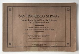San Francisco Subway. Double Traffic Paved Vehicular Driveway Below Tidewater Level. Planned and...