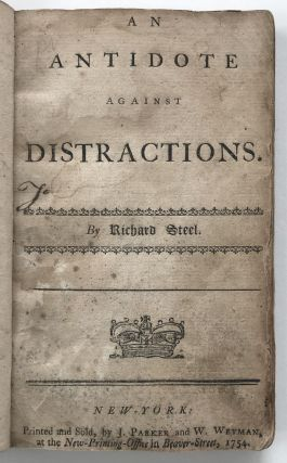 An Antidote Against Distractions. Richard Steele