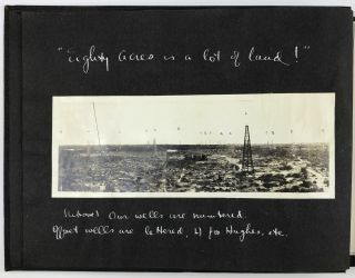 These Pictures Were Taken in August, 1923, on the 80 Acre Lease of the Rio Grande Petroleum...