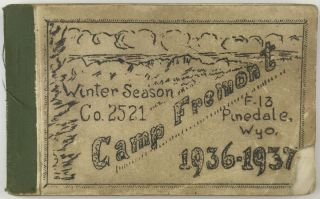 Winter Season Co. 2521. Camp Fremont F-13 Pinedale, Wyo. 1936-1937 [cover title]. Civilian...