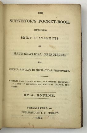 The Surveyor's Pocket-Book, Containing Brief Statements of Mathematical Principles, and Useful...