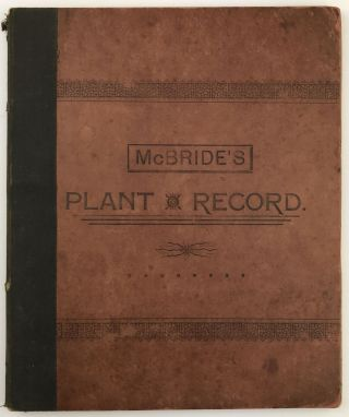 A Plant Record for the Use of Students of Botany. Iowa, T. H. McBride