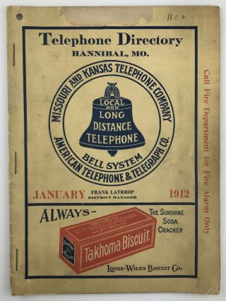 Hannibal Directory of the Missouri & Kansas Telephone Company. January, 1912. Missouri
