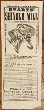Christian Times Extra. Evarts' Shingle Mill. Patented October 31, 1854 [caption title]. Illinois,...