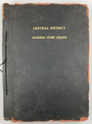 [Scrapbook of the Central District of the National Story Tellers' League]