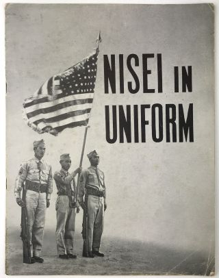 Nisei in Uniform [cover title]. Japanese-Americana