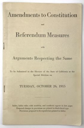 Amendments to Constitution and Referendum Measures with Arguments Respecting the Same to Be...