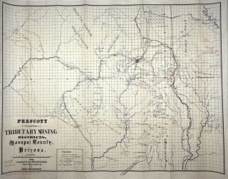 Prescott and Tributary Mining Districts, Yavapai County, Arizona. Jules Baumann