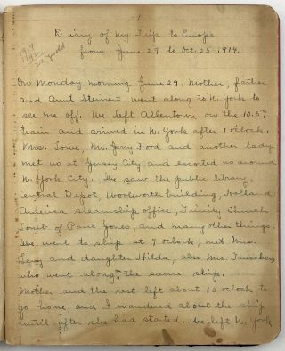 Diary of My Trip to Europe from June 29 to Oct. 25, 1914 [manuscript caption title]