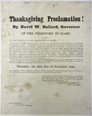 Thanksgiving Proclamation! By David W. Ballard, Governor of the Territory of Idaho [caption...