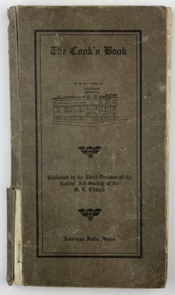 The Cook's Book. Published by the Third Division of the Ladies' Aid Society of the M.E. Church....