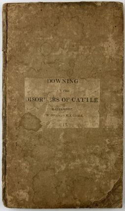 A Treatise on the Disorders Incident to Horned Cattle, Comprising a Description of Their...