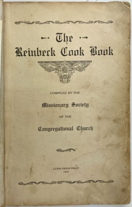 The Reinbeck Cook Book. Compiled by the Missionary Society of the Congregational Church