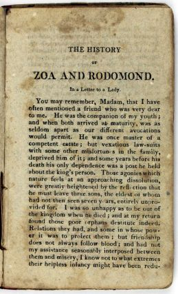 The True History of Zoa, the Beautiful Indian, (Daughter of Henrietta de Belgrave;) and of Rodomond an East India Merchant, Whom Zoa Releases from Confinement, and Intended Death, and with Him Escapes to England...