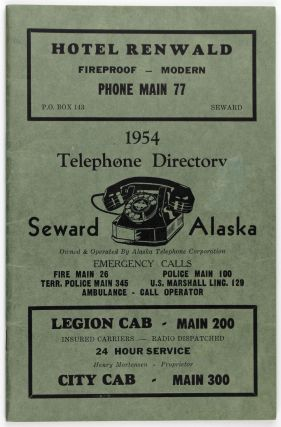 1954 Telephone Directory. Seward, Alaska. Owned and Operated by Alaska Telephone Corporation...