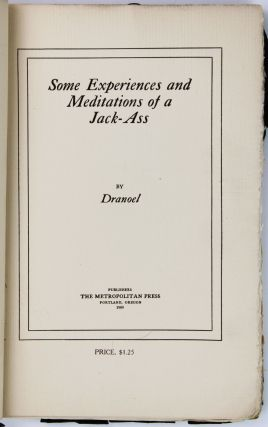 Some Experiences and Meditations of a Jack-Ass by Dranoel