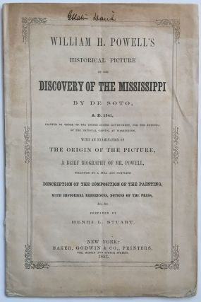 William H. Powell's Historical Picture of the Discovery of the Mississippi by De Soto, A.D. 1541,...
