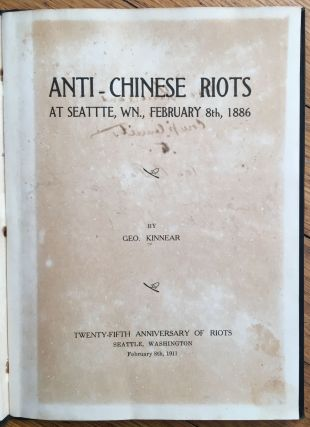 Anti-Chinese Riots at Seattte [sic], Wn., February 8th, 1886.