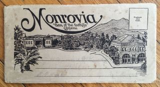 "Monrovia ""Gem of the Foothills"" California [cover title]. California"