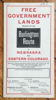 Free Government Lands Reached by the Burlington Route in Nebraska and Eastern Colorado [cover...