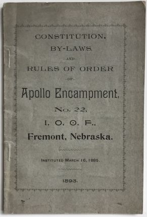 Constitutions of Grand and Subordinate Encampments, and By-Laws of Apollo Encampment, No. 22, of...