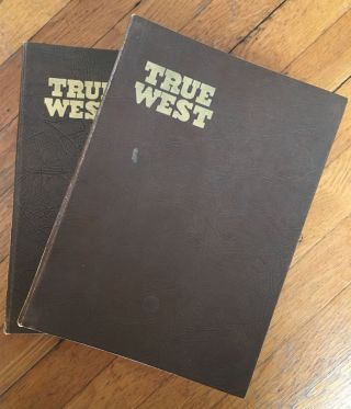 True West. All True - All Fact - Stories of the Real West.