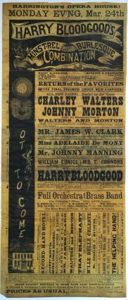 Harrington's Opera House! Monday Evening Mar. 24th Harry Bloodgood's Minstrel and Burlesque...