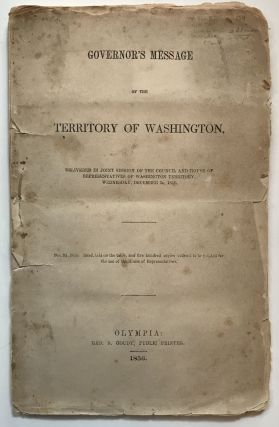 Governor's Message of the Territory of Washington, Delivered in Joint Session of the Council and...