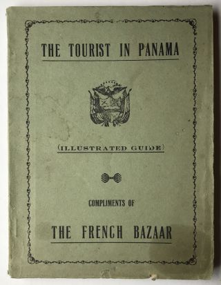 El Turista en Panama (The Tourist in Panama). Guia Ilustrada (Illustrated Guide). Panama