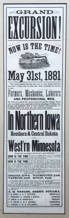Grand Excursion! Now Is the Time! May 31st, 1881.... In Northern Iowa Southern & Central Dakota...