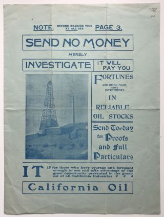 Send No Money Merely Investigate. It Will Pay You. Fortunes Are Being Made from Investments in...