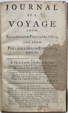 Journal of a Voyage from Savannah to Philadelphia, and from Philadelphia to England, M,DCC.XL....