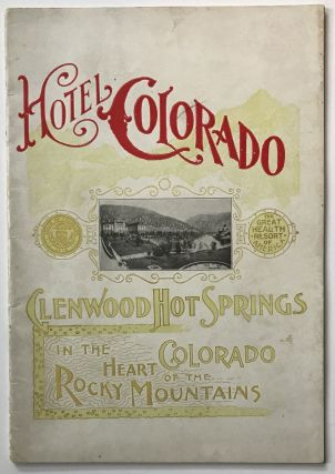 Glenwood Hot Springs Hotel Colorado. Colorado