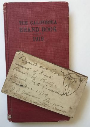 State of California Cattle Protection Board. Cattle Brands and Licensed Slaughters 1918. Cattle...
