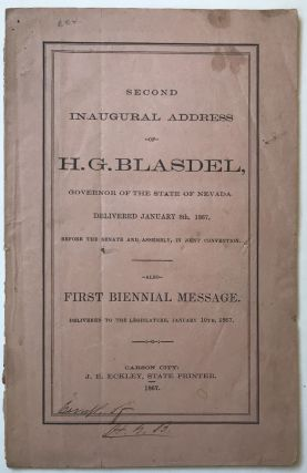 Second Inaugural Address of H.G. Blasdel, Governor of the State of Nevada. Delivered January 8th,...