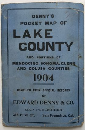 Denny's Pocket Map of Lake County California 1904 [caption title]. California