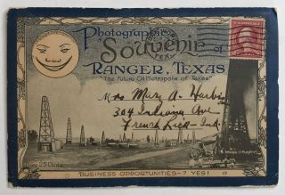 "Photographic Souvenir of Ranger, Texas. ""The Future Oil Metropolis of Texas"" [cover title]...."