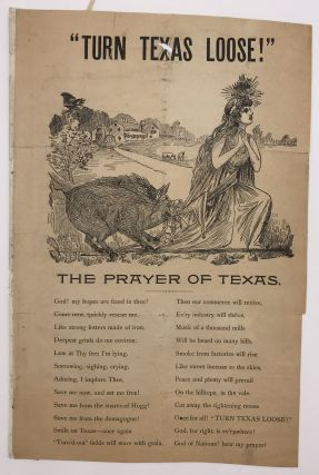 """Turn Texas Loose!"" The Prayer of Texas [caption title]. Texas"